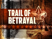 Trail of Betrayal: Inside the files