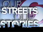 Our Streets, Our Stories | Taking back the city