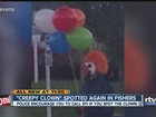 Bozos in Fishers: 'Creepy' clown spotted again