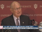 IU art museum receives $15 million donation