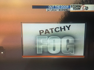 Patchy fog overnight. Saturday PM T'Storms