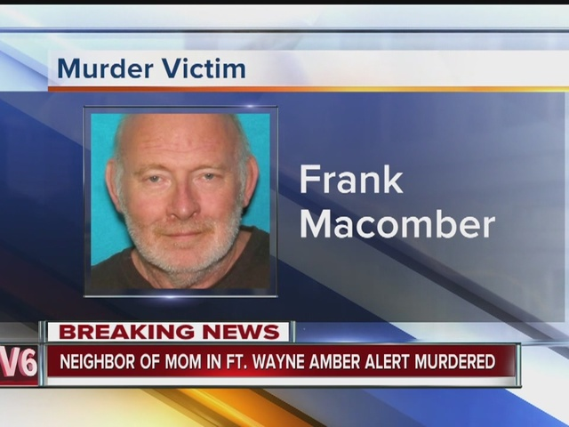 Neighbor of mother from Fort Wayne Amber Alert found dead