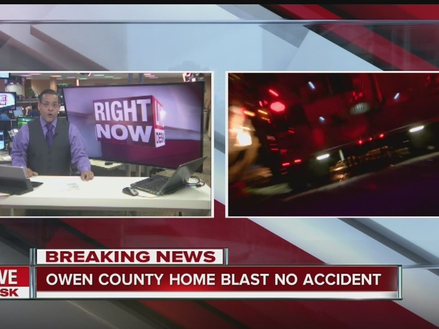 CALL 6: Owen County home explosion was no accident