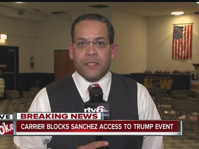 Carrier denies RTV6 reporter Rafael Sanchez to Trump event