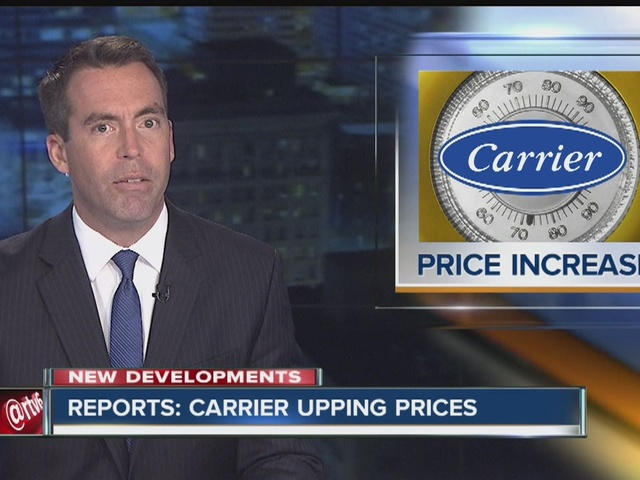 Reports: Carrier upping prices