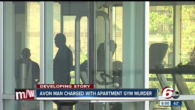 Avon man charged with Indianapolis apartment gym murder