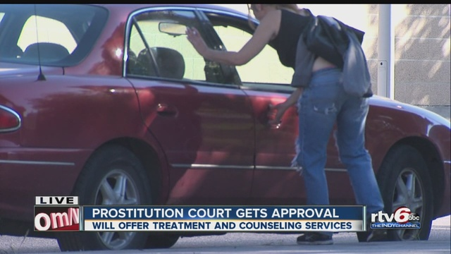 Prostitution Court Gets Approval In Indianapolis Theindychannel Com Indianapolis In