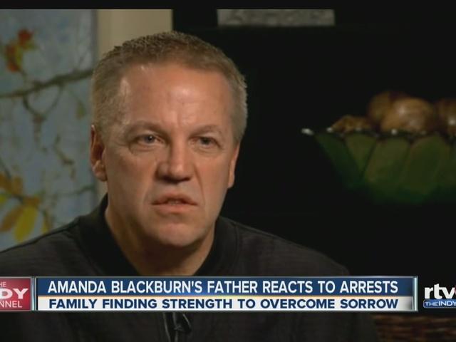 Amanda Blackburn's father reacts to arrests