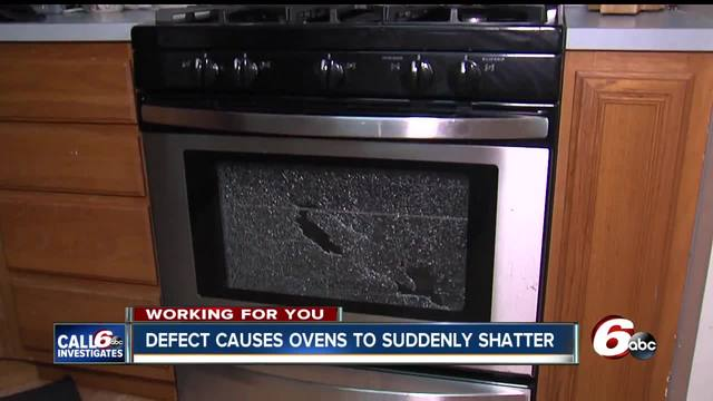 CALL 6: Oven Doors Spontaneously Shatter, Yet No Recall Issued    TheIndyChannel.com Indianapolis, IN