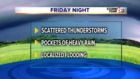 Friday evening rain threat. Drier weekend